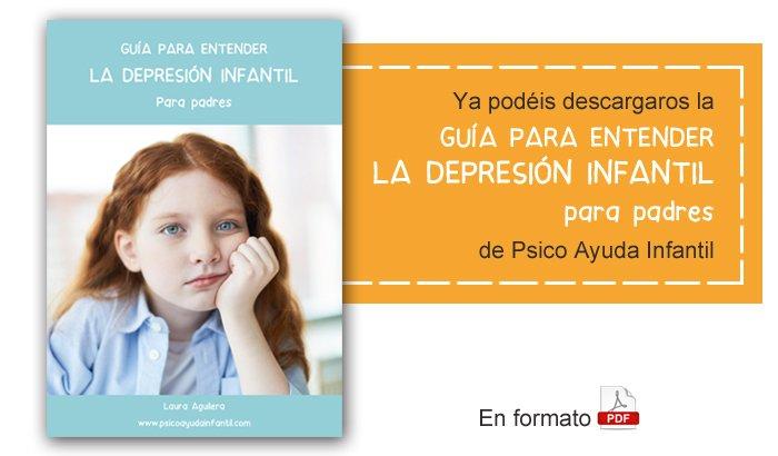 Psico Ayuda Infantil - Guía para entender la Depresión infantil