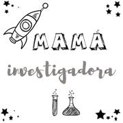 Mamá investigadora
